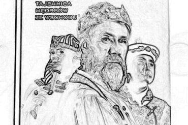 Trzej Królowie. Tajemnica Mędrców ze Wschodu